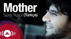 Sami Yusuf - Mother (Turkish)