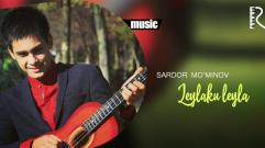 Sardor Mo'minov - Leylaku leyla | Сардор Муминов - Лейлаку лейла