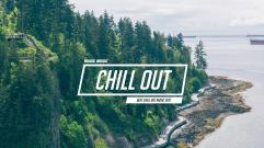 Chill Out Music Mix - Best Chill Trap, Indie, Deep House