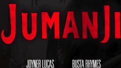 Joyner Lucas - Jumanji (feat. Busta Rhymes)