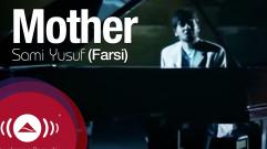 Sami Yusuf - Mother (Farsi)