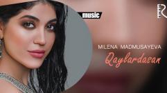 Milena Madmusayeva - Qaylardasan | Милена Мадмусаева - Кайлардасан