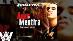 Wolfine -  Amor de Mentira (Audio)