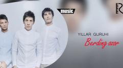 Yillar guruhi - Berding ozor | Йиллар гурухи - Бердинг озор