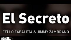 Fello Zabaleta y Jimmy Zambrano - El Secreto (Audio)