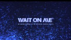 KYLE - Wait On Me