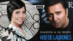 Shahzoda - Hijo De Ladrones (with Avi Benedi)