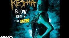 Ke$ha - Blow (Remix) (feat. B.o.B.) (Audio)