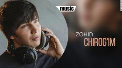Zohid - Chirog'im | Зохид - Чирогим