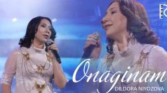 Dildora Niyozova - Onaginam | Дилдора Ниёзова - Онагинам