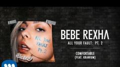 Bebe Rexha - Comfortable (feat. Kranium) (Audio)