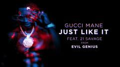 Gucci Mane - Just Like It (feat. 21 Savage)