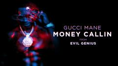 Gucci Mane - Money Callin