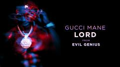 Gucci Mane - Lord