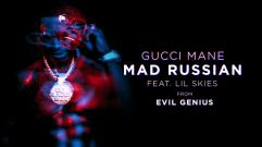 Gucci Mane - Mad Russian (feat. Lil Skies)