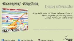 İhsan Güvercin  - Tellerdeki Türküler