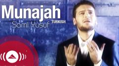 Sami Yusuf - Munajat (Turkish)