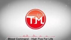 Blood Command - High Five For Life (Savant Remix Get Yogurt Edit)