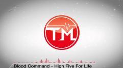 Blood Command - High Five For Life (Savant Remix Get Yogurt Edit)