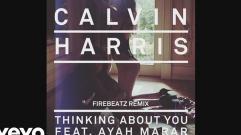 Calvin Harris - Thinking About You (feat. Ayah Marar) (Firebeatz remix) (Audio)