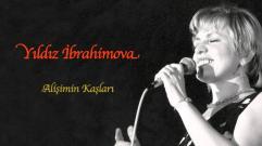 Yıldız İbrahimova - Alişimin Kaşları