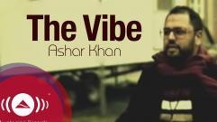 Ashar Khan - The Vibe
