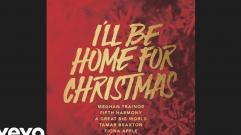Meghan Trainor - I'll Be Home
