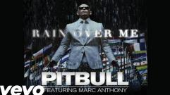 Pitbull - Rain Over Me (feat. Marc Anthony) (Audio)