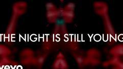 Nicki Minaj - The Night Is Still Young (Lyric Video)