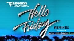 Flo Rida - Hello Friday (feat. Jason Derulo) (Owen Norton Remix)