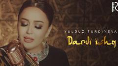 Yulduz Turdiyeva - Dardi ishq | Юлдуз Турдиева - Дарди ишк