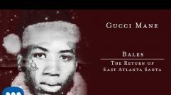 Gucci Mane - Bales