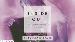 The Chainsmokers - Inside Out (feat. Charlee) (DubVision Remix) (Audio)