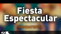 Bandafiesta - Fiesta Espectacular (Audio)