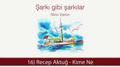Recep Aktuğ - Kime Ne (Audio)