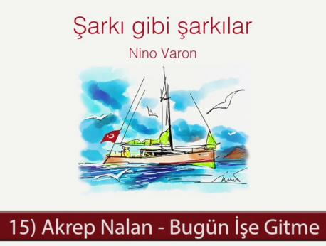 Akrep Nalan Music Photo