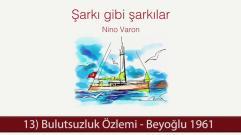 Bulutsuzluk Özlemi - Beyoğlu 1961