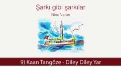 Kaan Tangöze - Diley Diley Yar