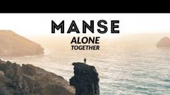 Manse - Alone Together