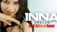 INNA - Heaven (Midi Culture Remix)