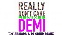 Demi Lovato - Really Don't Care (Toy Armada & DJ GRIND Remix) (Audio Only)