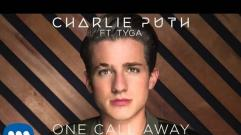 Charlie Puth - One Call Away (feat. Tyga) (Remix)