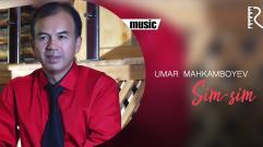 Umar Mahkamboyev - Sim-sim | Умар Махкамбоев - Сим-сим